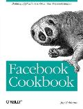 Facebook Cookbook: Build Your Facebook Empire