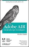 Adobe Air for JavaScript Developers Pocket Guide