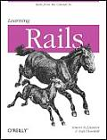 Learning Rails 1st Edition
