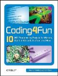 Coding4fun 10 .Net Programming Projects for Wiimote Youtube World of Warcraft & More