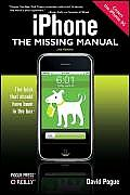 iPhone The Missing Manual: Covers the iPhone 3G, 2nd Edition Revised