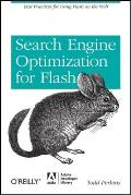 Search Engine Optimization for Flash Best Practices for Using Flash on the Web