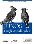Junos High Availability: Best Practices for High Network Uptime