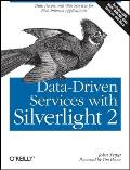 Data-Driven Services with Silverlight 2: Data Access and Web Services for Rich Internet Applications