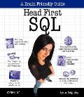 Head First SQL : Your Brain on SQL -- a Learner's Guide (07 Edition)