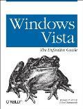 Windows Vista: The Definitive Guide