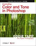 Eddie Tapp on Digital Photography: Controlling Color and Tone in Photoshop: Eddie Tapp on Digital Photography