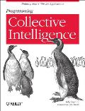 Programming Collective Intelligence: Building Smart Web 2.0 Applications Cover