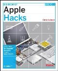 Big Book of Apple Hacks: Tips and Tools for Your Apple Hardware, Software, Video, and Music (In a Nutshell)