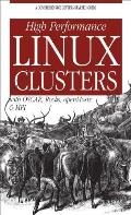 High Performance Linux Clusters with OSCAR, Rocks, OpenMosix, and MPI: With OSCAR, Rocks, OpenMosix, and MPI Cover