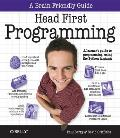 Head First Programming: A Learner's Guide to Programming Using the Python Language (Head First)