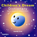 Children's Dream Dictionary: How to Interpret Your Children's ...