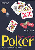 How To Play Poker & Other Gambling Card