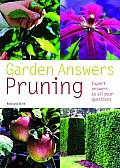 Pruning: Expert Answers To All Your Questions (Garden Answers)