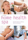Home Health Spa Weekend Plans To Detox Relax & Energize