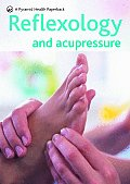 Reflexology and Acupressure (Pyramid Health Paperback)