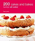 200 Cakes & Bakes
