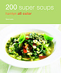 200 Super Soups: Hamlyn All Color Cover