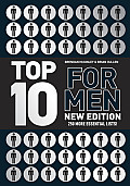 Top 10 for Men: 250 More Essential Lists!