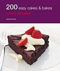 200 Easy Cakes & Bakes