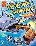 The World of Food Chains with Max Axiom, Super Scientist (Graphic Library: Graphic Science)