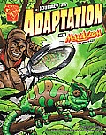 A Journey Into Adaptation with Max Axiom, Super Scientist (Graphic Library: Graphic Science)