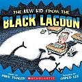 The New Kid from the Black Lagoon (Black Lagoon (8x8) - Reissues)