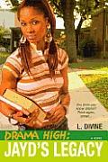 Drama High #03: Jayd's Legacy