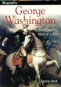 George Washington: A Photographic Story of a Life (DK Biography)