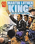 Martin Luther King JR.: Great Civil Rights Leader (Graphic Library: Graphic Biographies)