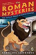 Roman Mysteries #06: The Twelve Tasks of Flavia Gemina