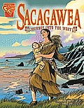 Sacagawea: Journey Into the West (Graphic Library: Graphic Biographies)