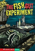 The Fish Gut Experiment (Stone Arch Fantasy)