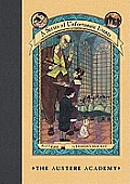Series of Unfortunate Events #05: The Austere Academy: Or, Kidnapping!