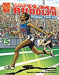 Wilma Rudolph: Olympic Track Star (Graphic Library: Graphic Biographies)