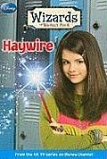 Wizards of Waverly Place #02: Haywire