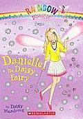 Rainbow Magic: Petal Fairies #06: Danielle the Daisy Fairy