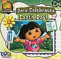 Dora Celebrates Earth Day! (Dora the Explorer 8x8)