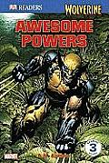 Wolverine: Awesome Powers (DK Reader - Level 3)