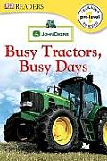 Busy Tractors, Busy Days (DK Reader - Level Pre1)