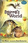 Squirrel's World (Candlewick Sparks)