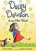 Daisy Dawson Is on Her Way! (Daisy Dawson)