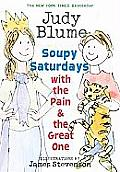 Soupy Saturdays with the Pain and the Great One (Pain & the Great One)