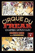 Cirque Du Freak: The Manga #04: Cirque Du Freak 4: Vampire Mountain