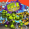 Hulk Saves the Day! (Marvel Super Hero Squad)
