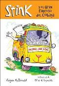 Stink y el Gran Expreso del Cobaya = Stink and the Great Guinea Pig Express