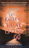Chaos Walking Trilogy #01: The Knife of Never Letting Go
