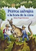 Perros Salvajes a la Hora de la Cena = Dingoes at Dinnertime