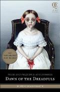 Pride and Prejudice and Zombies: Dawn of the Dreadfuls (Quirk Classics) Cover