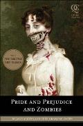Pride and Prejudice and Zombies: The Classic Regency Romance -- Now with Ultraviolent Zombie Mayhem! (Quirk Classics) Cover